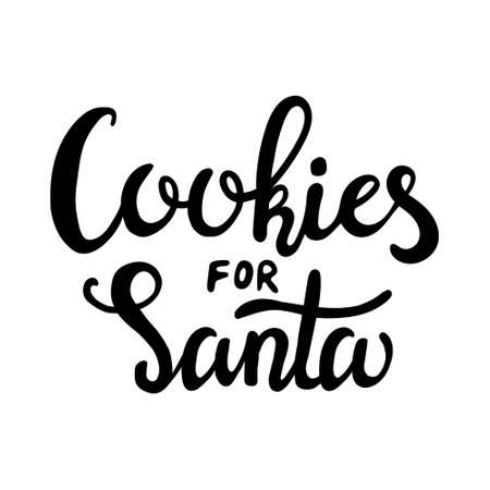 Hand Drawn Ink Lettering. Hand drawn inscription to winter holiday. Hand drawn lettering - Cookies for Santa