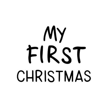 Hand drawn Christmas Lettering - My First Christmas. Calligraphy vector illustration 일러스트