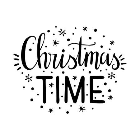 Hand Drawn Ink Lettering. Calligraphic and typographic design element. Hand drawn Lettering - Christmas Time