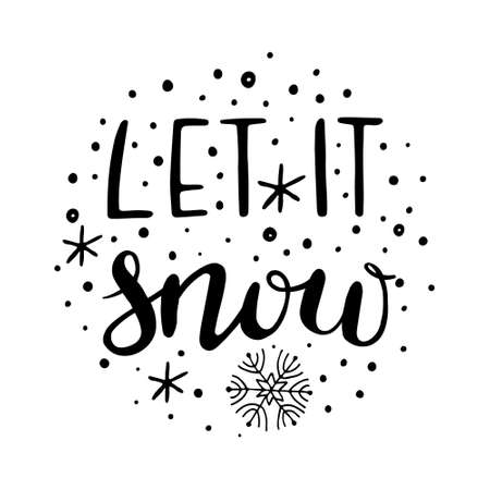 Hand drawn Christmas Lettering. Let it snow - Hand Drawn Ink Lettering. Vector illustration, isolated on white 일러스트