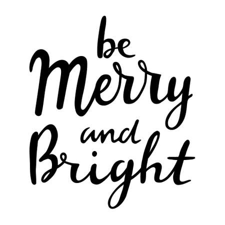 Hand drawn lettering to winter holiday. Calligraphic and typographic design element. Hand drawn lettering Merry and Bright 일러스트