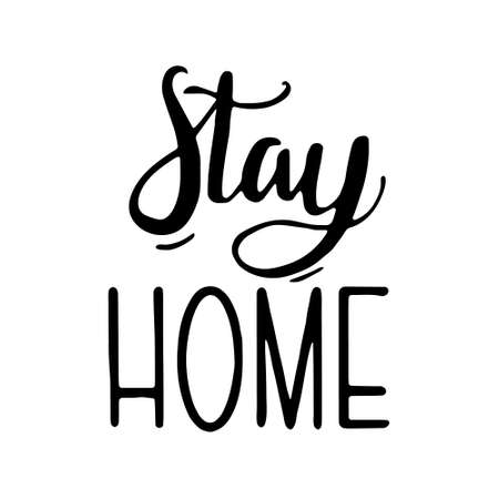 Hand drawn lettering - Stay Home Calligraphic and typographic design element