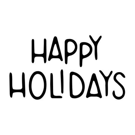 Lettering Happy holidays. Happy Holiday - Hand Drawn Ink Lettering