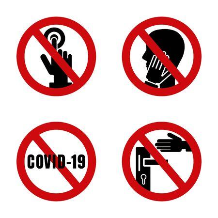 Coronavirus, 2019-nCoV. Stop prohibition red sign. Forbidden icon with  no coronavirus. Don't touch face, doorhandle, door bell. Dangerous vector symbol