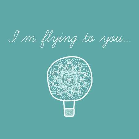 celadon: Hand draw air balloon. Celadon sky. Lovely greeting card. Doodling design. Romantic message.   Cute cartoon air balloon  in vector. Minimal design greeting. Romantic vintage backdrop. Vector doodle invitation background. Vector mehndi elements. Flight of Illustration