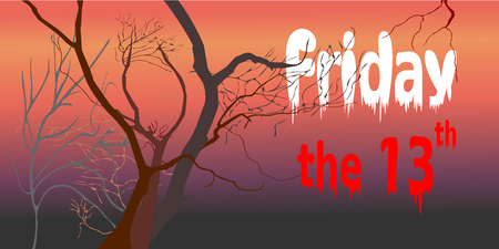 Dead trees at night (dusk) time after sunset (violet / purple, red, orange light) with white Friday and red the 13th text. Vector illustration, EPS 10. Concepts of horror, Friday the 13th, mystery.