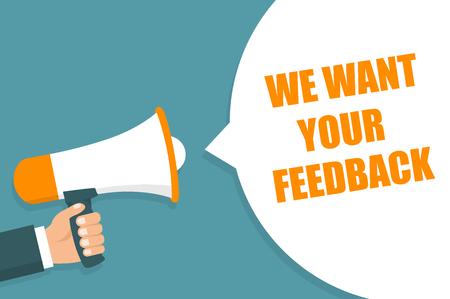 Hand holding Megaphone. Announcement. WE WANT YOUR FEEDBACK Çizim