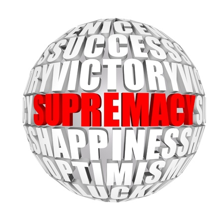 incomparable: supremacy Stock Photo