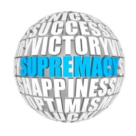 supremacy: supremacy Stock Photo