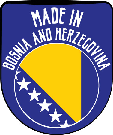 made manufacture manufactured: Made in Bosnia and Herzegovina badge sign. Vector illustration Illustration