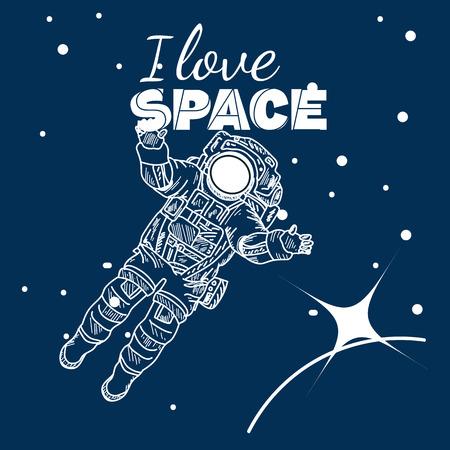 Amo manifesto spazio, l'astronauta nello spazio, disegnati a mano illustrazione vettoriale