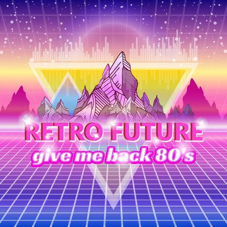 Retro future, slogan give me back the 80s, futuristic landscape, mountains. Sci-Fi Background. Illustration