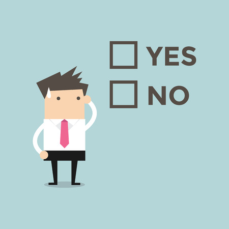 difficult decision: Businessman has to decide yes or no