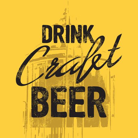 distressed paper: Drink craft beer quote Stock Photo