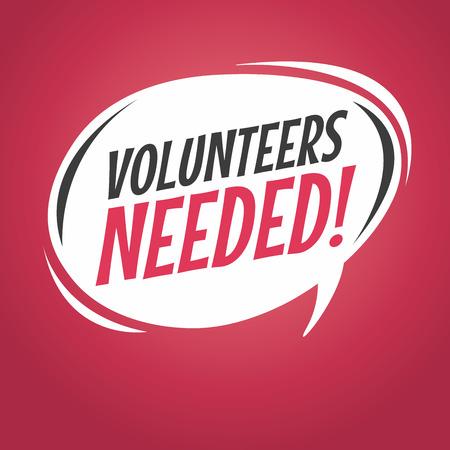 volunteers: volunteers needed cartoon speech bubble
