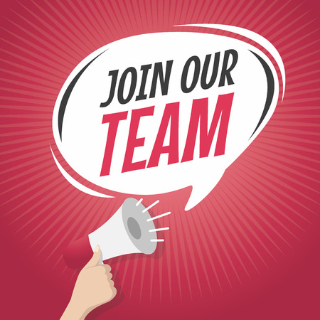 join our team: join our team cartoon speech balloon with loudspeaker