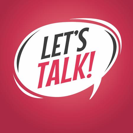 lets: lets talk cartoon speech bubble Illustration