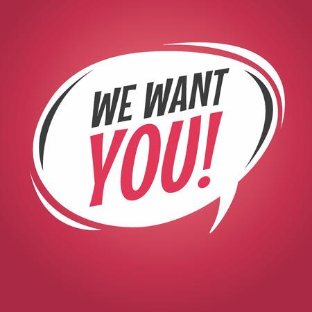 We want you cartoon speech bubble vector