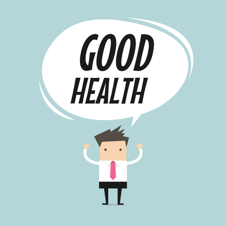 good health: Businessman standing with good health word balloon, healthy lifestyle concept. vector