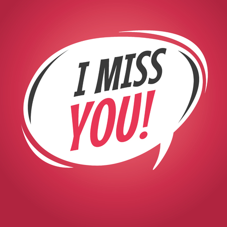 lovesickness: I miss you retro speech bubble vector Illustration