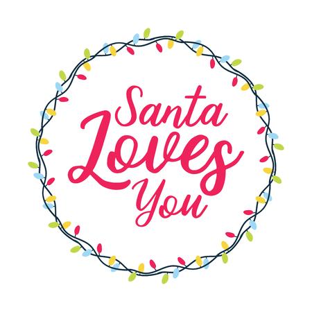 Santa loves you. Christmas holiday vector print. Vector