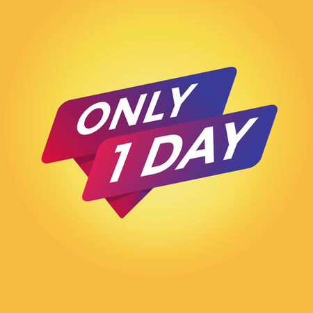 Only 1 Day tag sign Vectores