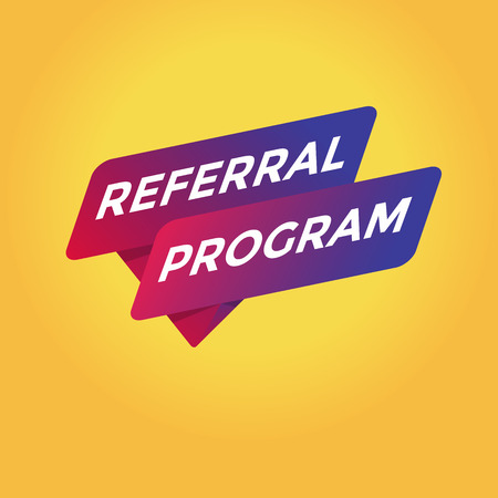Referral program tag sign.