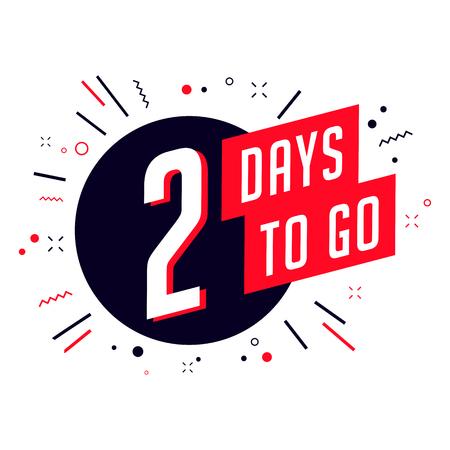 Two days to go. No of days left to go badges. Vektorové ilustrace