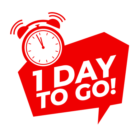 1 day to go with alarm clock, Sale promotion campaign countdown. Illustration