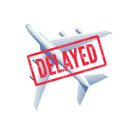 Flights delayed, plane with stamp delayed.