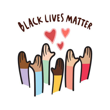 Black lives matter with love, hand drawn symbol. People with different skin colors raising their hands.
