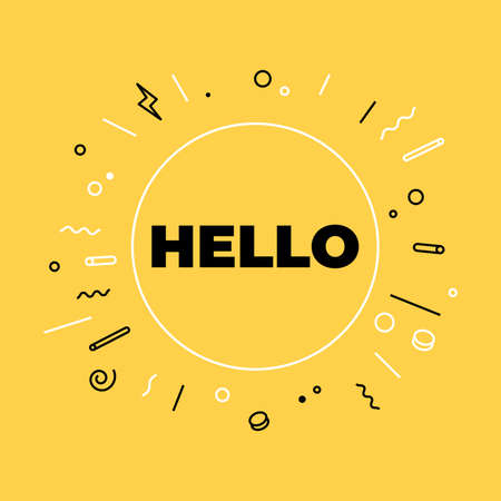 Hello or hi there on bright yellow background for banner. Lettering for banner, poster and sticker concept.
