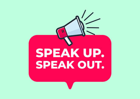 Speak up speak out quote poster with megaphone on green background. Vector Illustratie