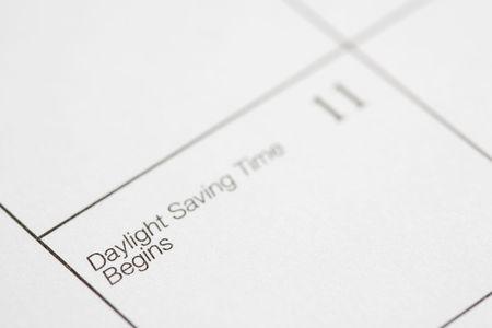 daylight savings time: Close up of calendar displaying Daylight Savings Time.