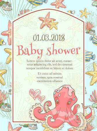Baby shower template. Happy birthday card with cartoon octopus, sea star, seaweed and shells.