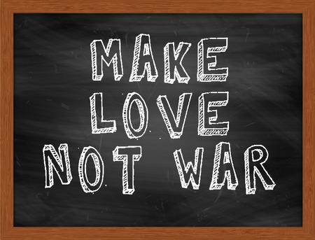 hacer el amor: Haz el amor, no la guerra de texto tiza mano en el pizarrón negro