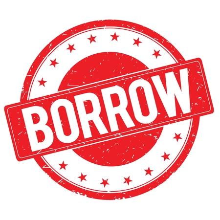 borrow: BORROW stamp sign text word logo red. Stock Photo