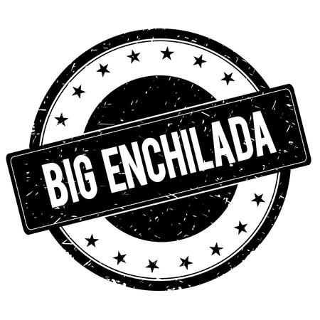 enchilada: BIG ENCHILADA stamp sign text word logo black.