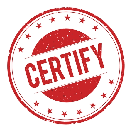 certify: CERTIFY stamp sign text word logo red. Stock Photo