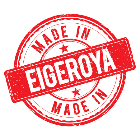made: Made in EIGEROYA stamp