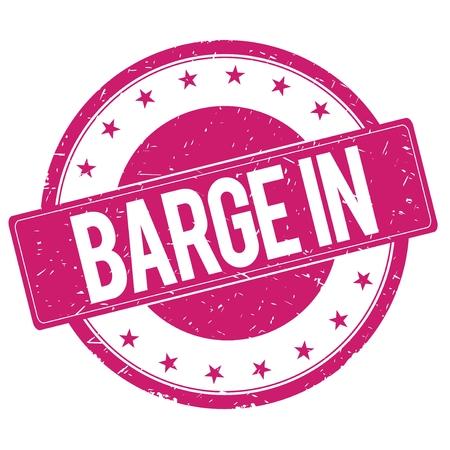 magenta: BARGE-IN stamp sign text word logo magenta pink. Stock Photo