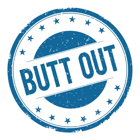 BUTT OUT stamp sign text word logo blue. Stock Photo
