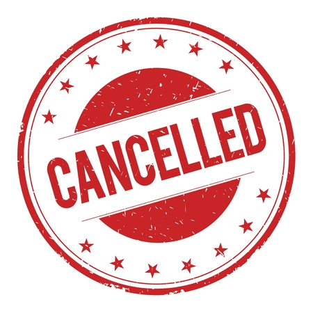 cancelled: CANCELLED stamp sign text word logo red.