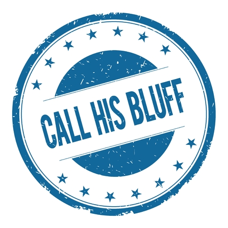 his: CALL HIS BLUFF stamp sign text word logo blue. Stock Photo