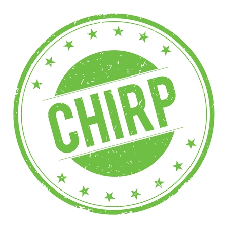 chirp: CHIRP stamp sign text word logo green. Stock Photo