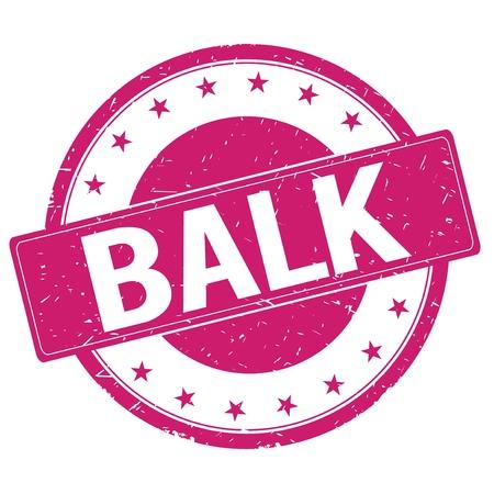 balk: BALK stamp sign text word logo magenta pink.