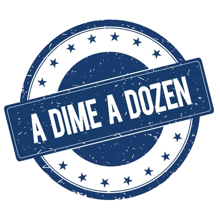 dime: A DIME A DOZEN stamp sign text word logo blue.