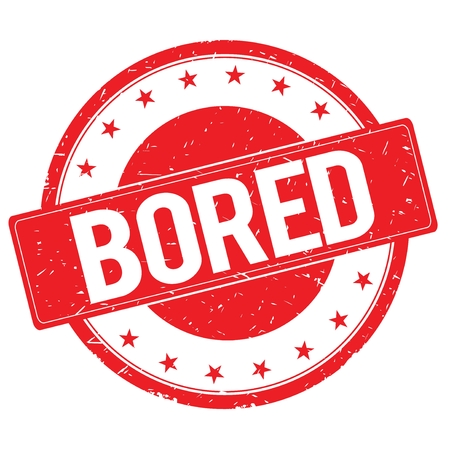 bored: BORED stamp sign text word logo red.