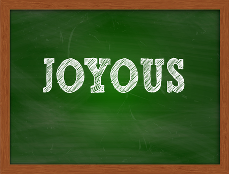 green chalkboard: JOYOUS handwritten chalk text on green chalkboard
