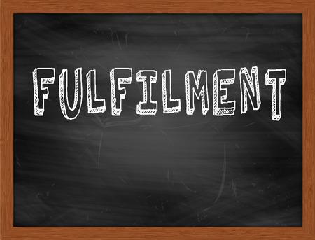 fulfilment: FULFILMENT  hand writing text on black chalkboard